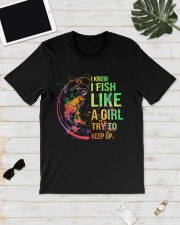 I know I fish like a girl try to keep up Premium Fit Mens Tee lifestyle-mens-crewneck-front-17