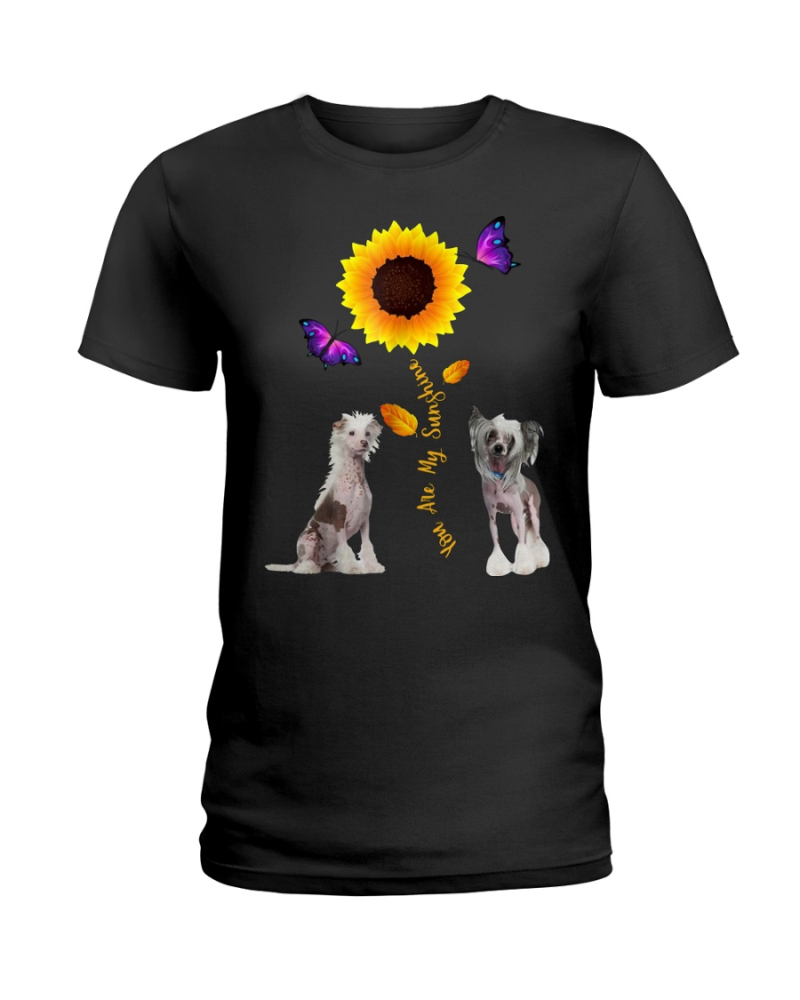 Chinese crested dog you are my sunshine  Ladies T-Shirt
