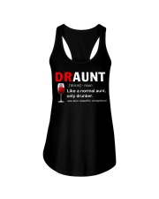 Draunt like a normal aunt only drunker  Ladies Flowy Tank thumbnail