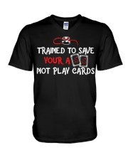 Trained to save your ass not play cards V-Neck T-Shirt thumbnail