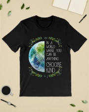 Earth in the world where we can be anything choose Classic T-Shirt lifestyle-mens-crewneck-front-19