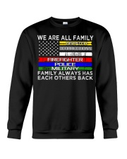 We are all family dispatch corrections emt firefig Crewneck Sweatshirt thumbnail