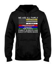 We are all family dispatch corrections emt firefig Hooded Sweatshirt thumbnail