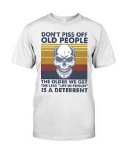 DON'T PISS OFF OLD PEOPLE Classic T-Shirt front