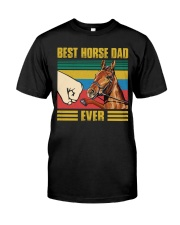 BEST HORSE DAD EVER Classic T-Shirt front