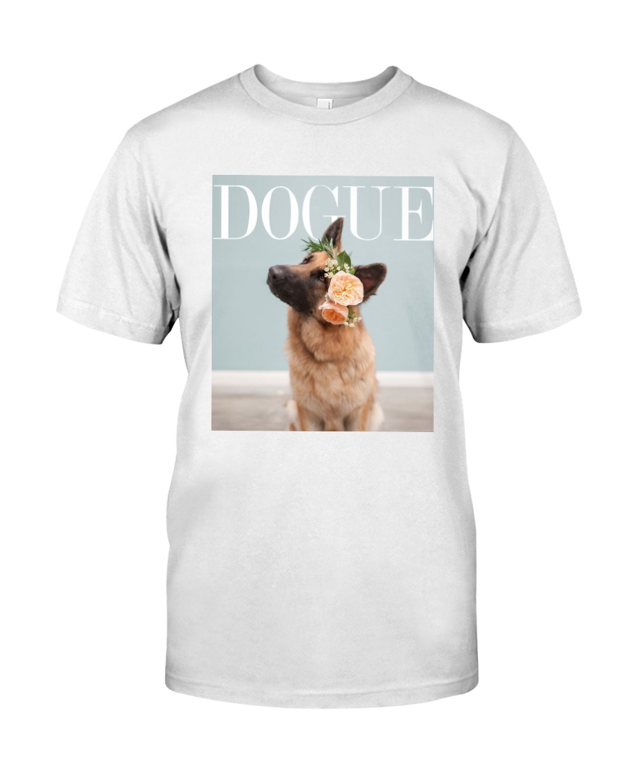 DOGUE - Now with German Shepherd style Classic T-Shirt