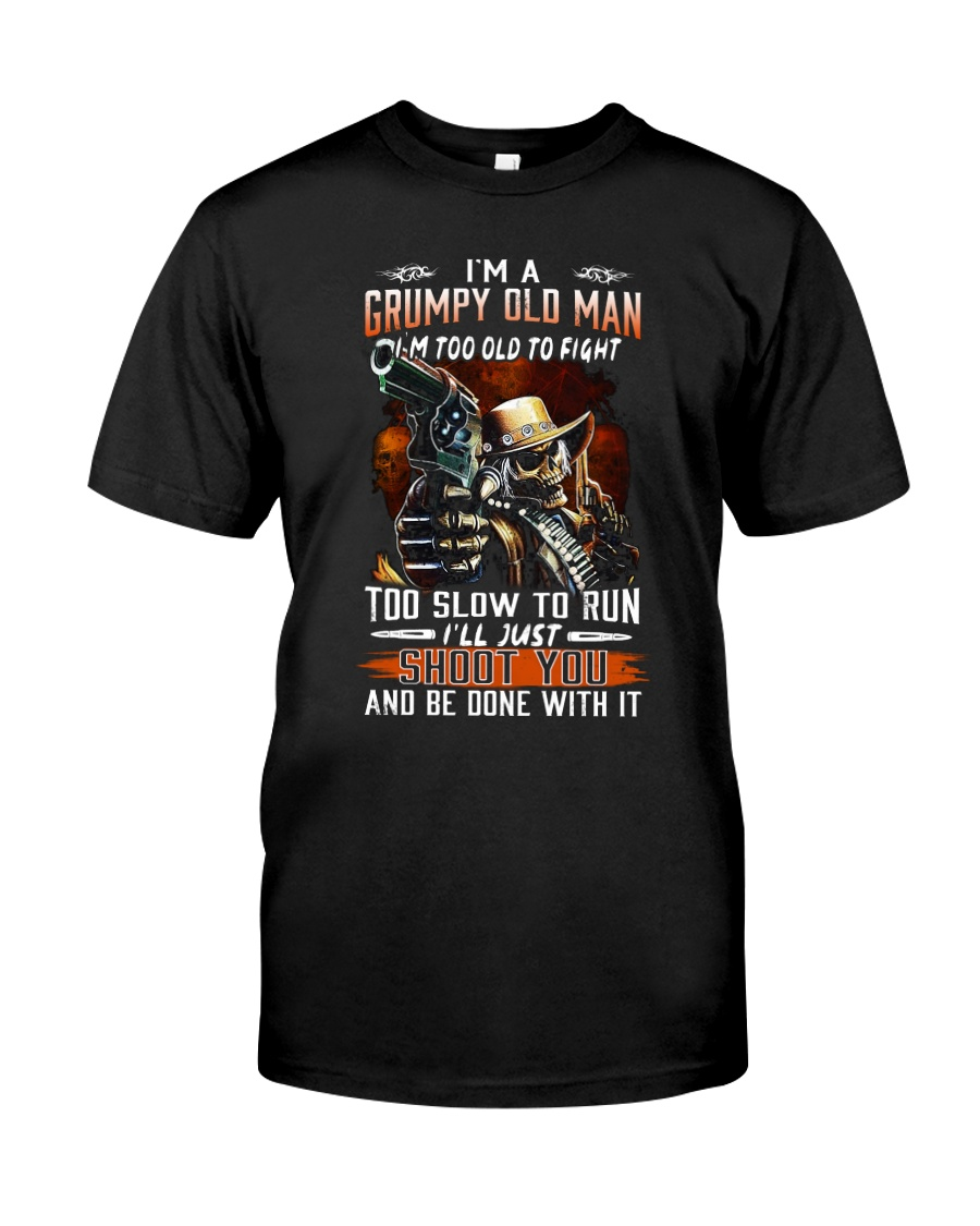 Grumpy old man Graphic tee Cool T shirts for Men Classic T-Shirt