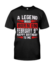 9th February legend Classic T-Shirt front