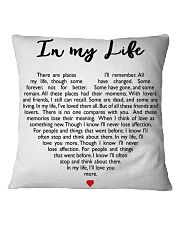In My Life Square Pillowcase front