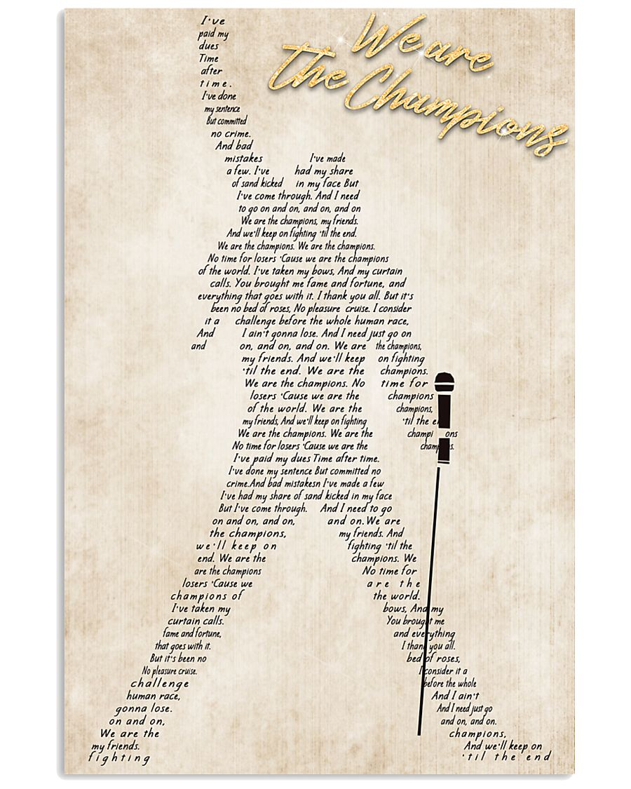 We Are The Champions 24x36 Poster
