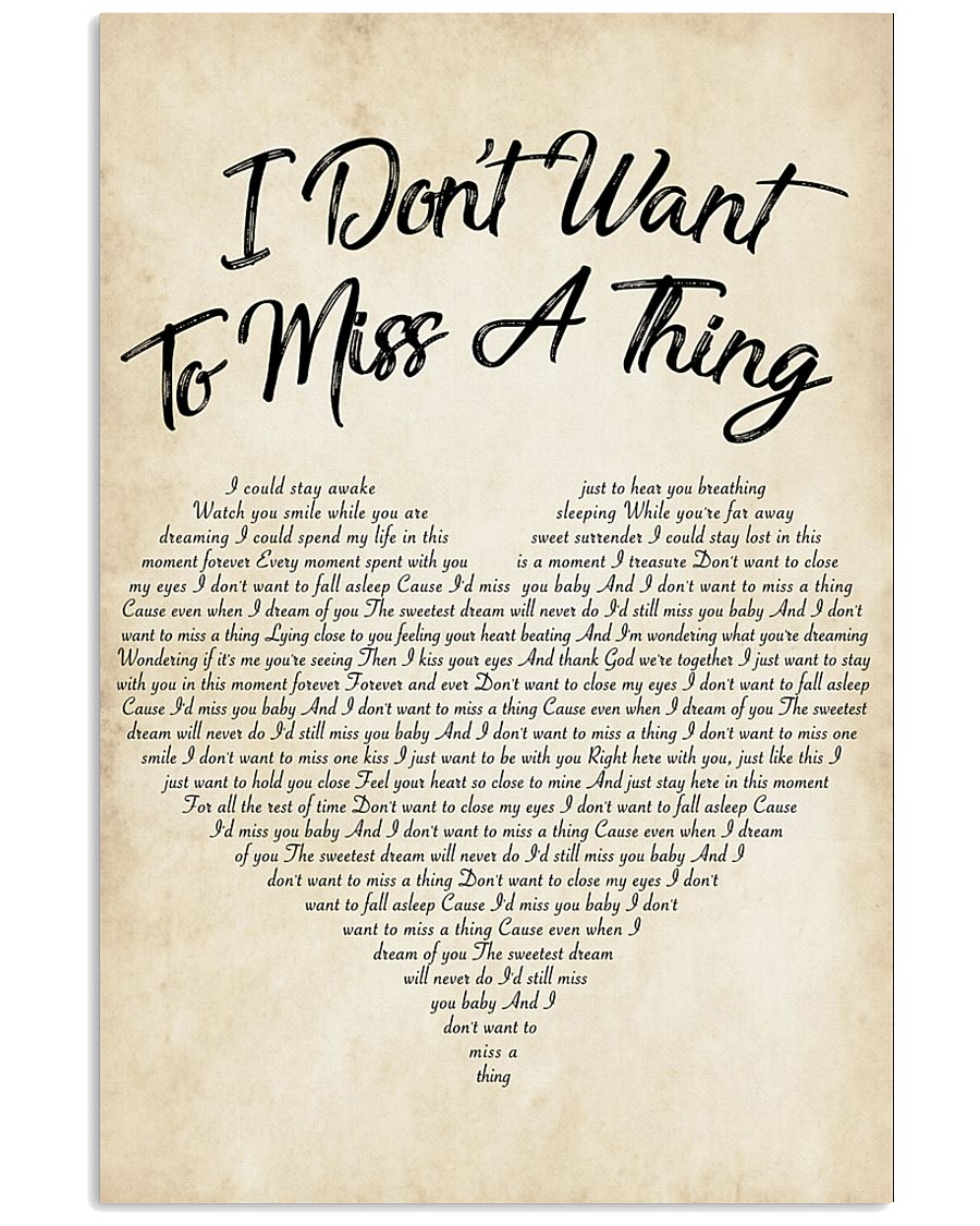 I Don't Want To Miss A Thing 24x36 Poster