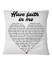 Have Faith In Me Square Pillowcase back