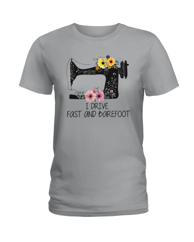 I Drive Fast And Barefoot