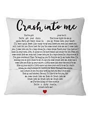 Crash Into Me Square Pillowcase back