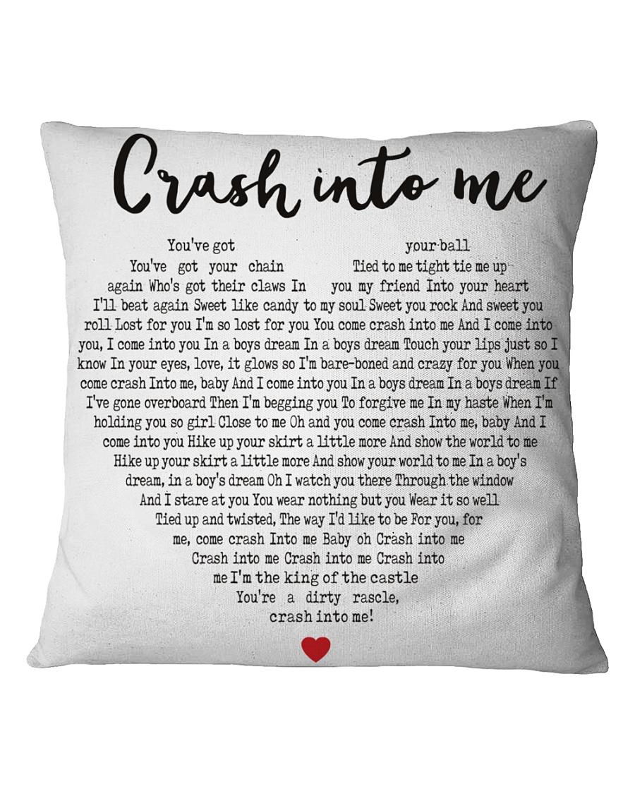 Crash Into Me Square Pillowcase