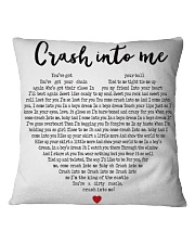 Crash Into Me Square Pillowcase front