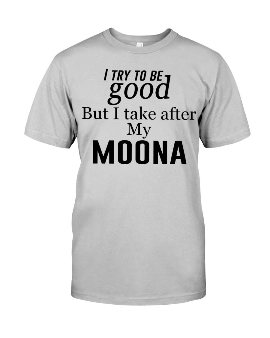 GOOD MY MOONA Classic T-Shirt