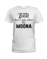 GOOD MY MOONA Ladies T-Shirt thumbnail