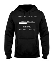 LOADING - FOR YOU Hooded Sweatshirt thumbnail
