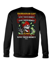 GIVE-THEM-MONEY Crewneck Sweatshirt thumbnail