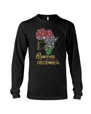 Queens Are Born In December -Limited Edition Long Sleeve Tee thumbnail