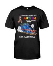 Chugging Along For Autism Awareness And Acceptance Classic T-Shirt front