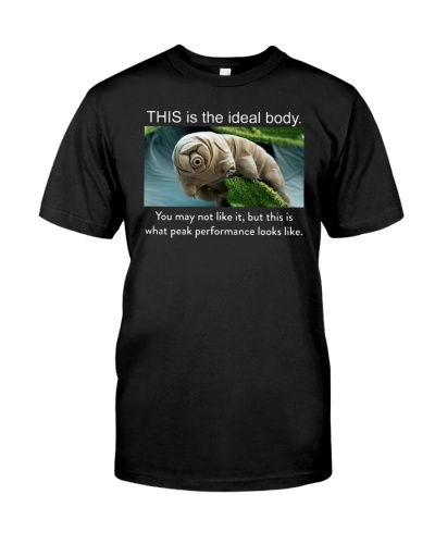 Tardigrade - THIS is the ideal body - shirt