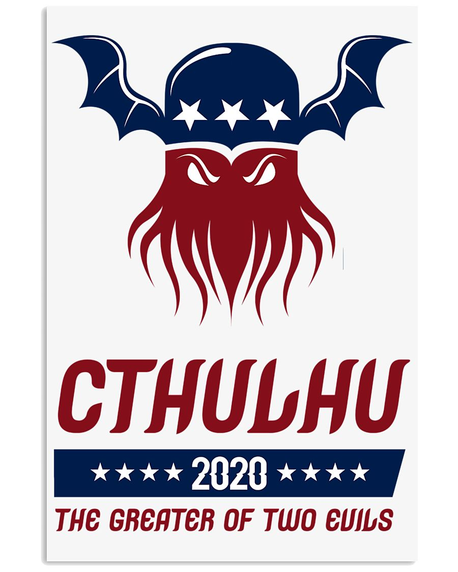 Cthulhu 2020 - The Greater of Two Evils 11x17 Poster