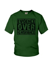Evidence over ignorance  Youth T-Shirt thumbnail