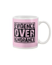 Evidence over ignorance  Mug front