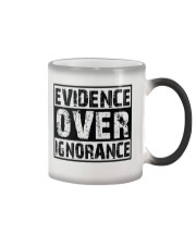 Evidence over ignorance  Color Changing Mug thumbnail