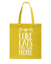 I like cats more than people shirt Tote Bag thumbnail