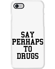 Say Perhaps to Drugs Phone Case thumbnail