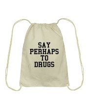 Say Perhaps to Drugs Drawstring Bag thumbnail