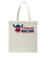 Cthulhu 2020 - Because NO lives matter Tote Bag thumbnail