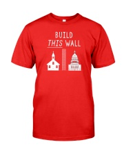 Build THIS Wall Classic T-Shirt front