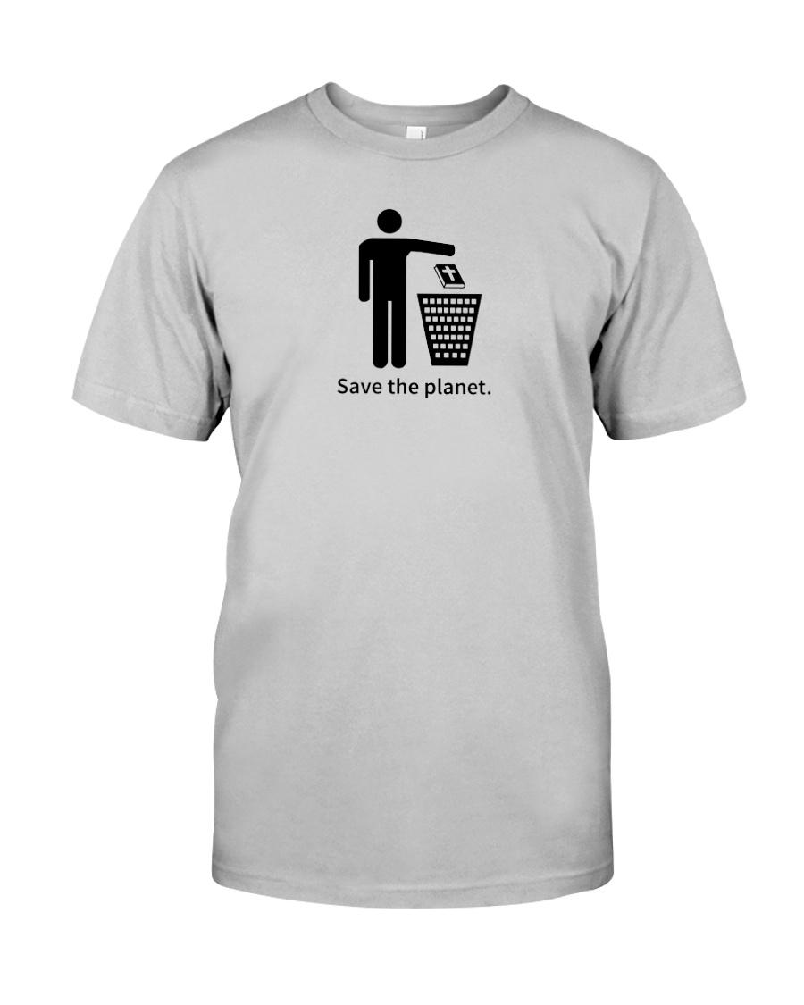 Save the planet - dump religion Classic T-Shirt