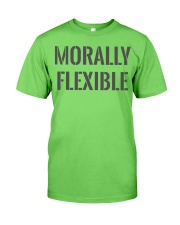 Morally Flexible Classic T-Shirt front