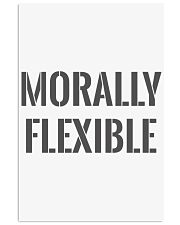 Morally Flexible 24x36 Poster front