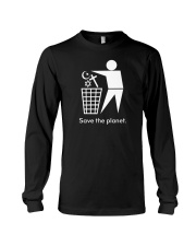 Save the planet - trash religion Long Sleeve Tee front