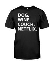 Dog Wine Couch Netflix Shirts Classic T-Shirt front