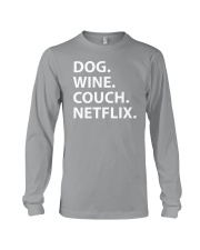 Dog Wine Couch Netflix Shirts Long Sleeve Tee thumbnail