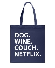 Dog Wine Couch Netflix Shirts Tote Bag thumbnail