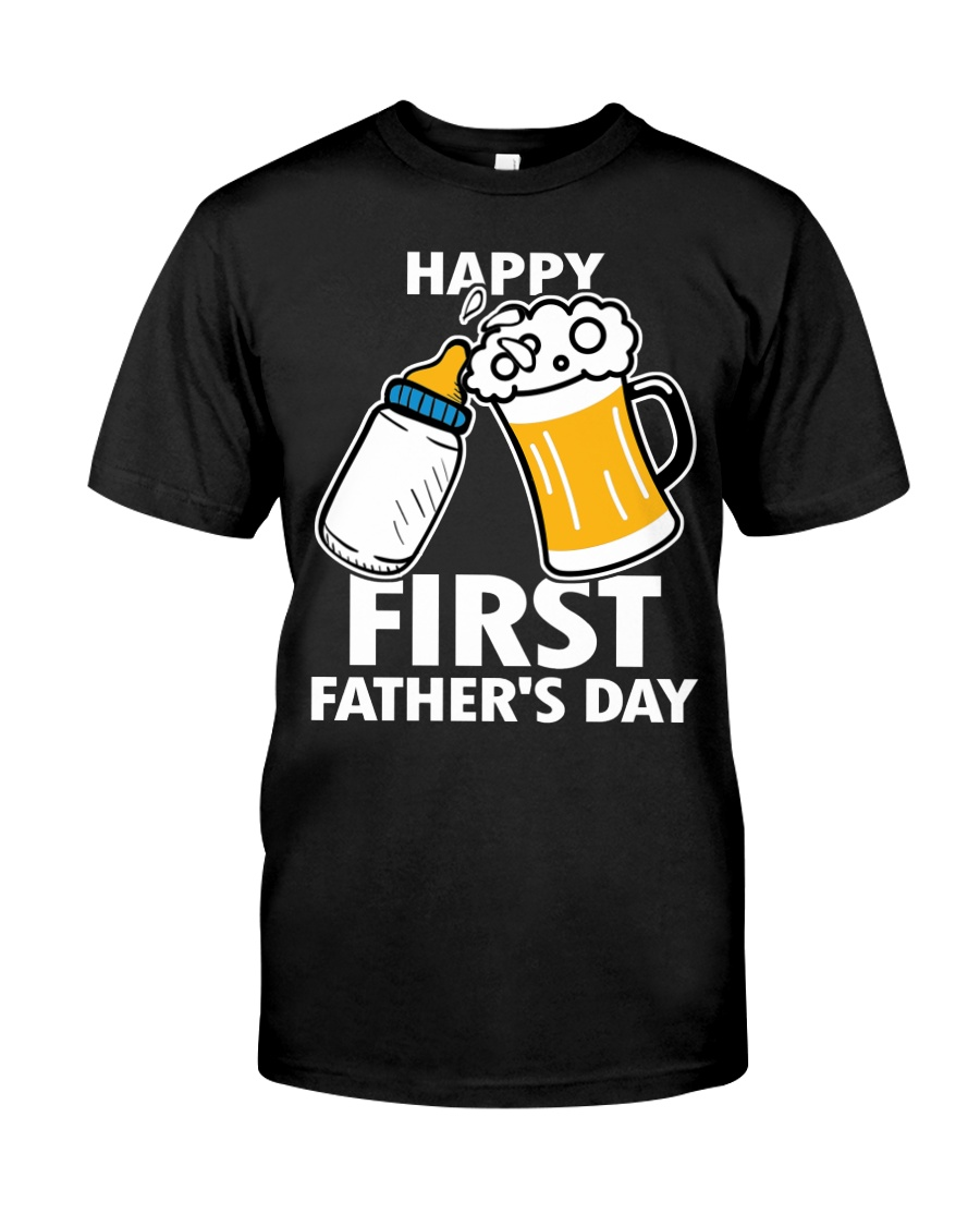 HAPPY FIRST FATHER'S DAY Classic T-Shirt