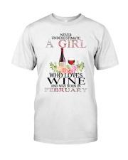 febuary who loves wine Classic T-Shirt thumbnail