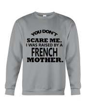 I was raise by a French mother Crewneck Sweatshirt thumbnail