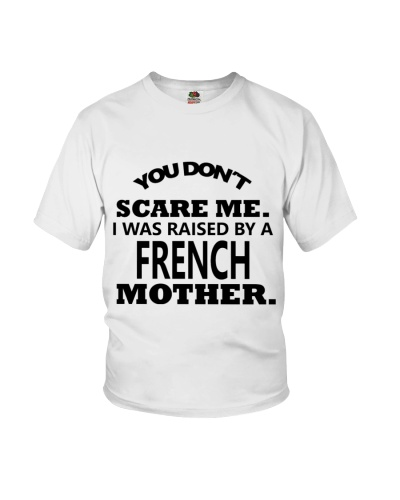 I was raise by a French mother