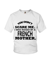 I was raise by a French mother Youth T-Shirt thumbnail