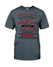 crazy dad born in march Classic T-Shirt thumbnail
