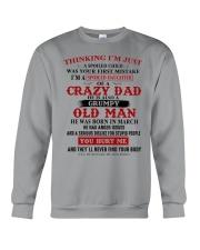 crazy dad born in march Crewneck Sweatshirt thumbnail